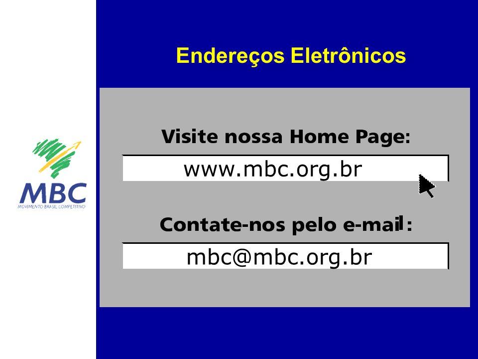 Endereços Eletrônicos www.mbc.org.br mbc@mbc.org.br