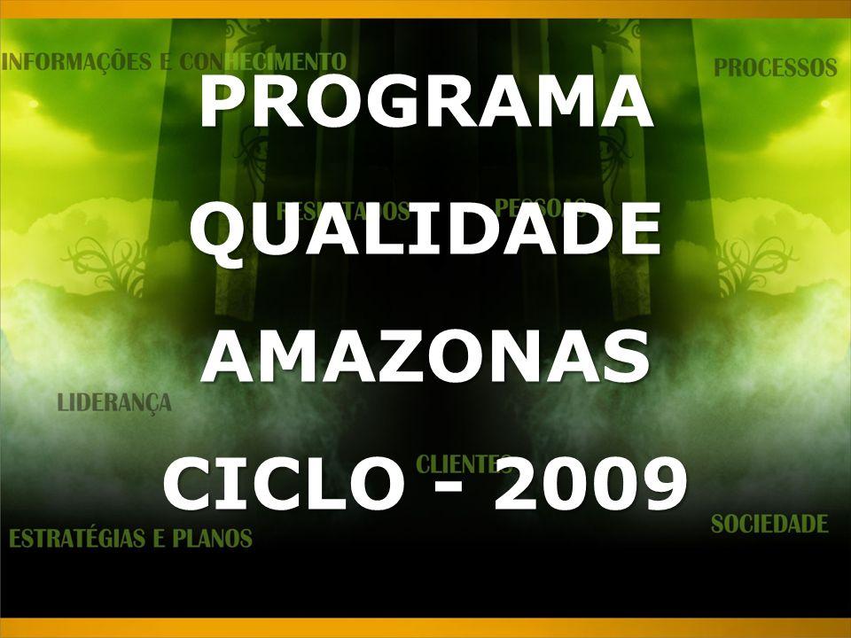 PROGRAMA QUALIDADE AMAZONAS CICLO - 2009