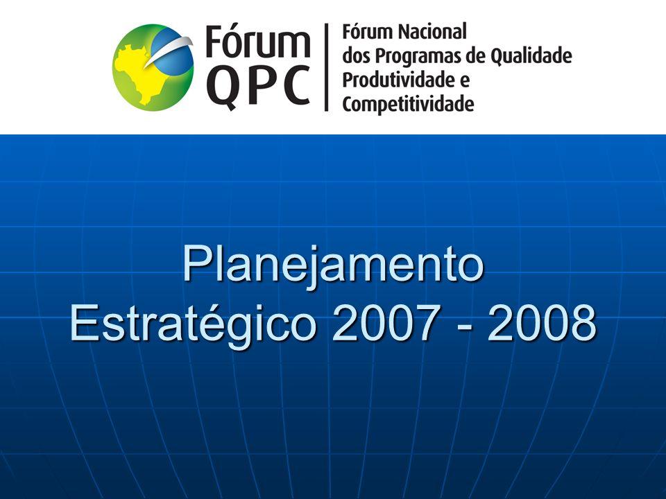 Planejamento Estratégico 2007 - 2008