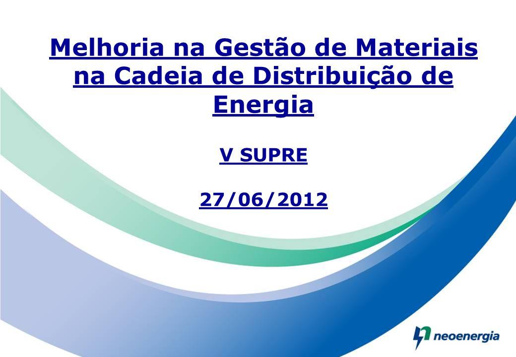 Melhoria na Gestão de Materiais na Cadeia de Distribuição de Energia V SUPRE 27/06/2012