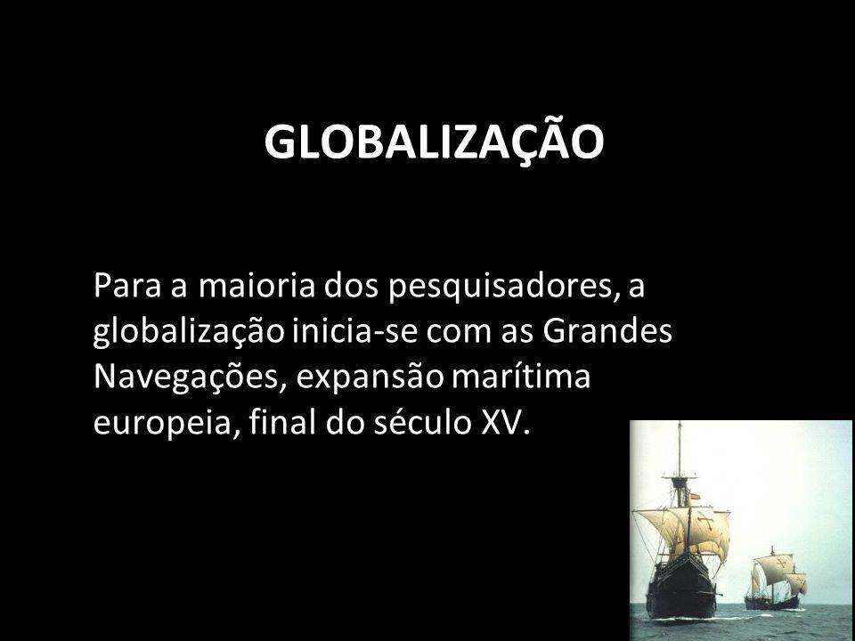 Globalização Prof. Arnaldo (organizador) Geografia trilobita.org.br/arnaldo A paixão sem razão é cega, e a razão sem paixão é morta. Em tudo que fazem