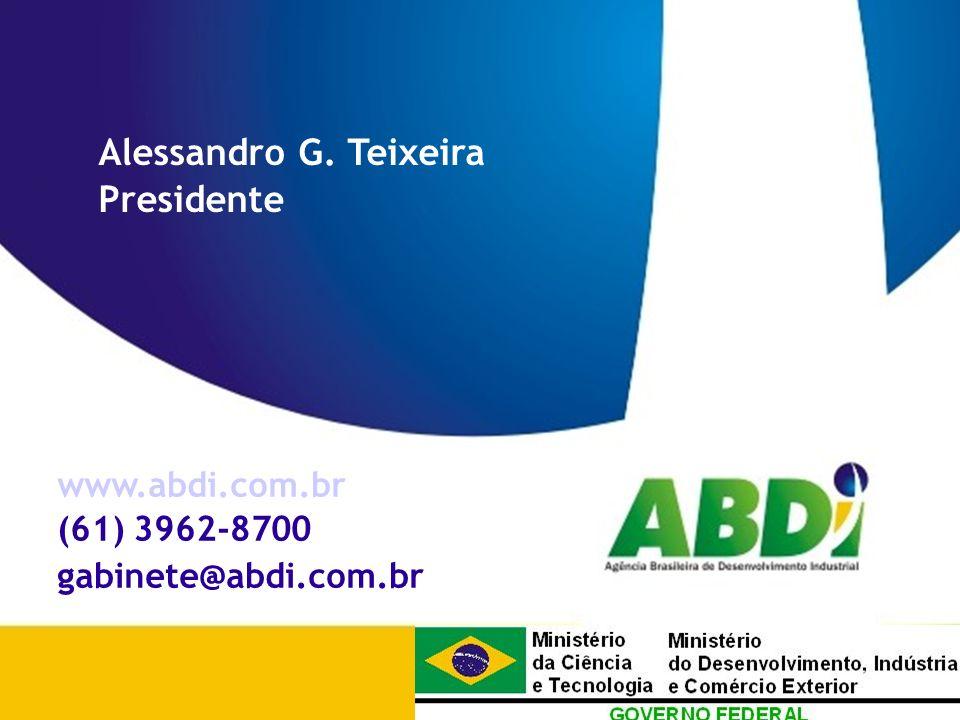 PLANO DE DESENVOLVIMENTO INDUSTRIAL, TECNOLÓGICO E DE COMÉRCIO EXTERIOR HORIZONTE 2008 Alessandro G.