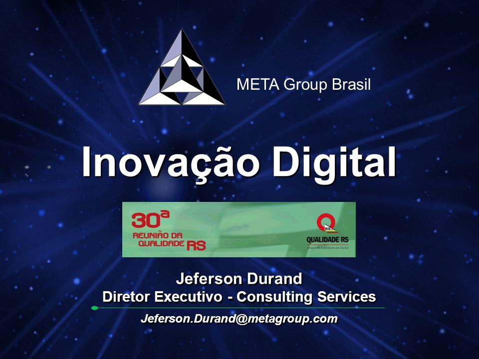 © 2001 META Group Brasil Consulting 2 Inovação Digital –E-business mania toma conta do mundo –O Cliente é Virtual –O Colaborador é Virtual –A Empresa é Virtual –A Concorrência está a um click do mouse –Os bens e serviços são entregues no Mundo Real –Que transformações estão ocorrendo.