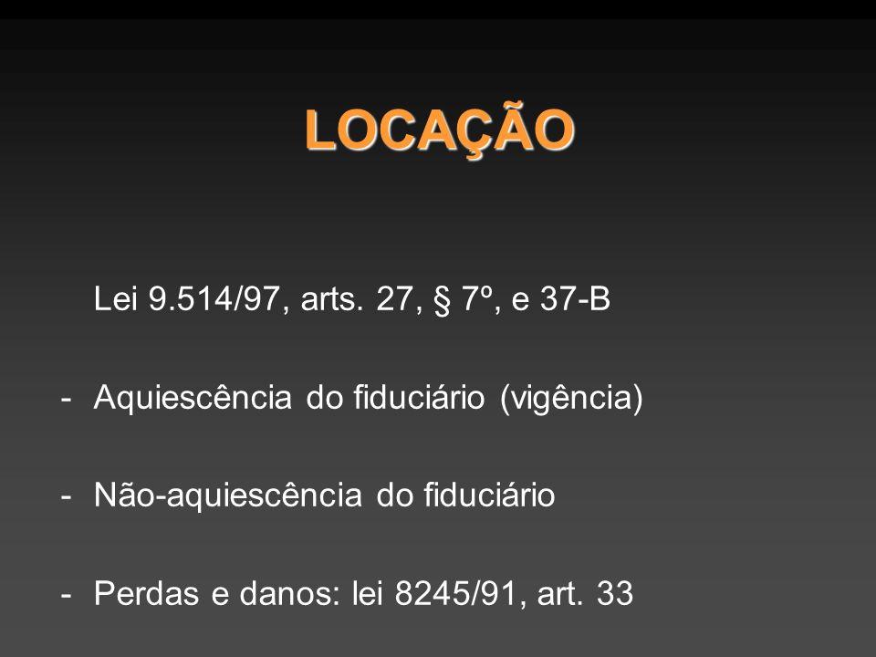 LOCAÇÃO Lei 9.514/97, arts.