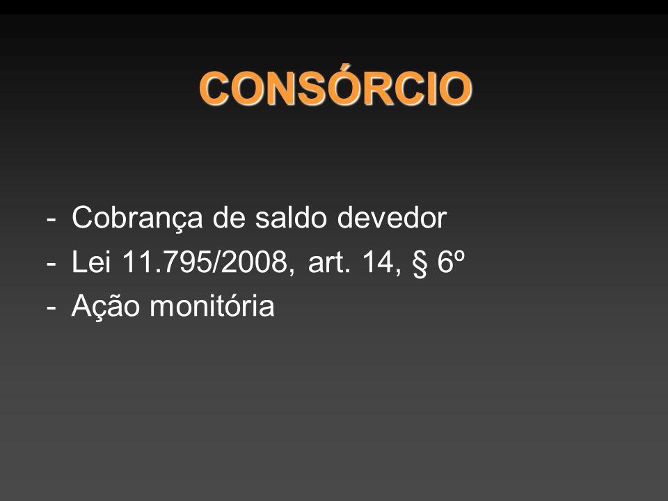 CONSÓRCIO -Cobrança de saldo devedor -Lei 11.795/2008, art. 14, § 6º -Ação monitória
