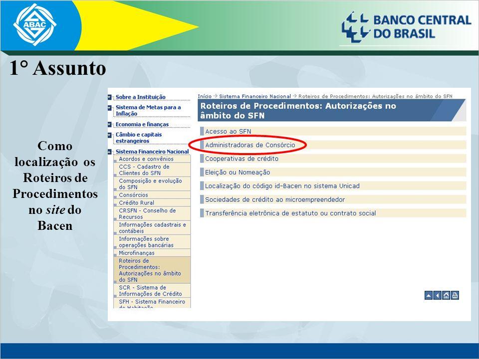 1° Assunto Como localização os Roteiros de Procedimentos no site do Bacen