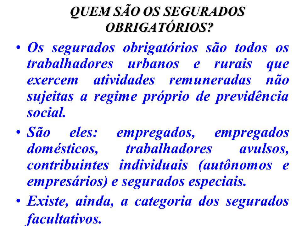 SALÁRIO-FAMÍLIA Aposentados por invalidez ou por idade e os demais aposentados com 65 anos (homem) e 60 (mulher), nas mesmas condições do segurado em atividade.