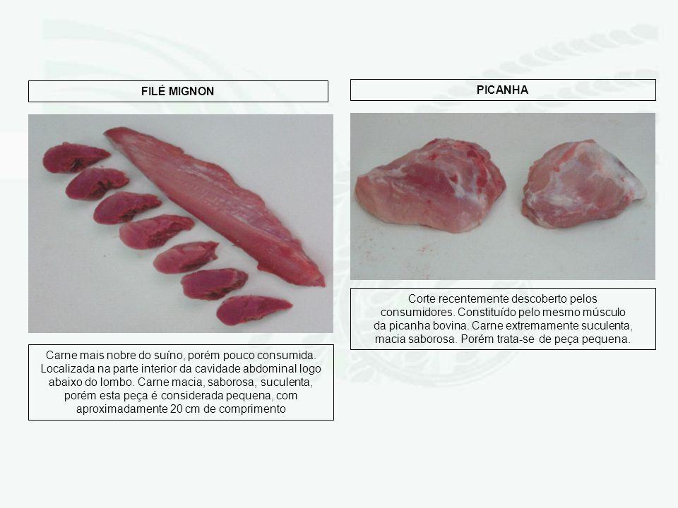Carne mais nobre do suíno, porém pouco consumida. Localizada na parte interior da cavidade abdominal logo abaixo do lombo. Carne macia, saborosa, sucu