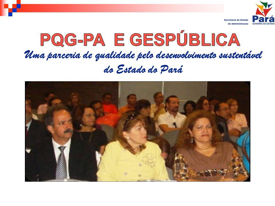 Uma parceria de qualidade pelo desenvolvimento sustentável do Estado do Pará