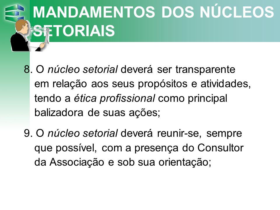 MANDAMENTOS DOS NÚCLEOS SETORIAIS 8.