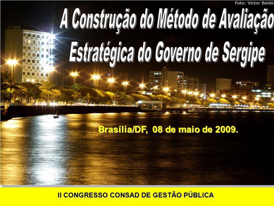 Brasília/DF, 08 de maio de 2009. II CONGRESSO CONSAD DE GESTÃO PÚBLICA