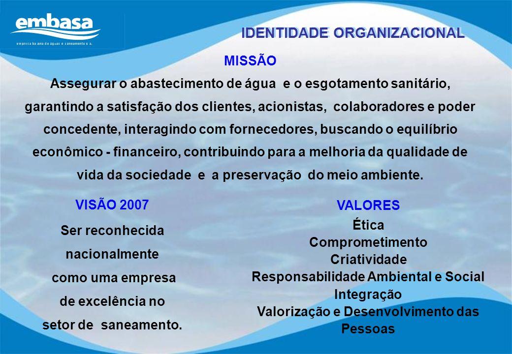 MISSÃO Assegurar o abastecimento de água e o esgotamento sanitário, garantindo a satisfação dos clientes, acionistas, colaboradores e poder concedente