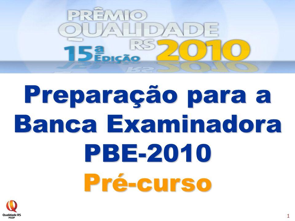 1 Preparação para a Banca Examinadora PBE-2010Pré-curso