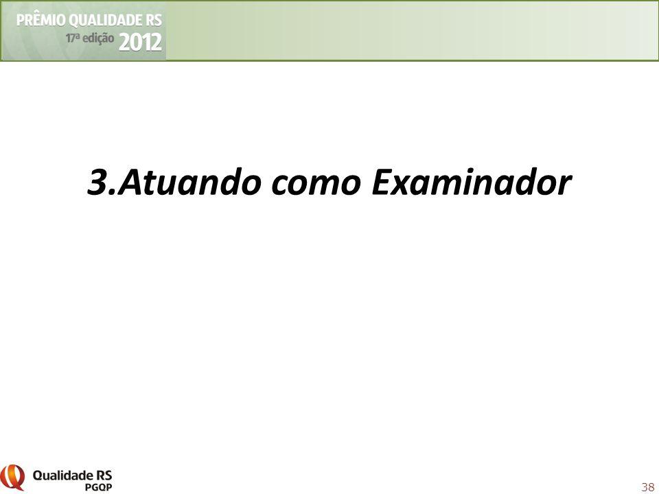 38 3.Atuando como Examinador