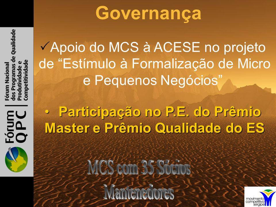 Apoio do MCS à ACESE no projeto de Estímulo à Formalização de Micro e Pequenos Negócios Participação no P.E.