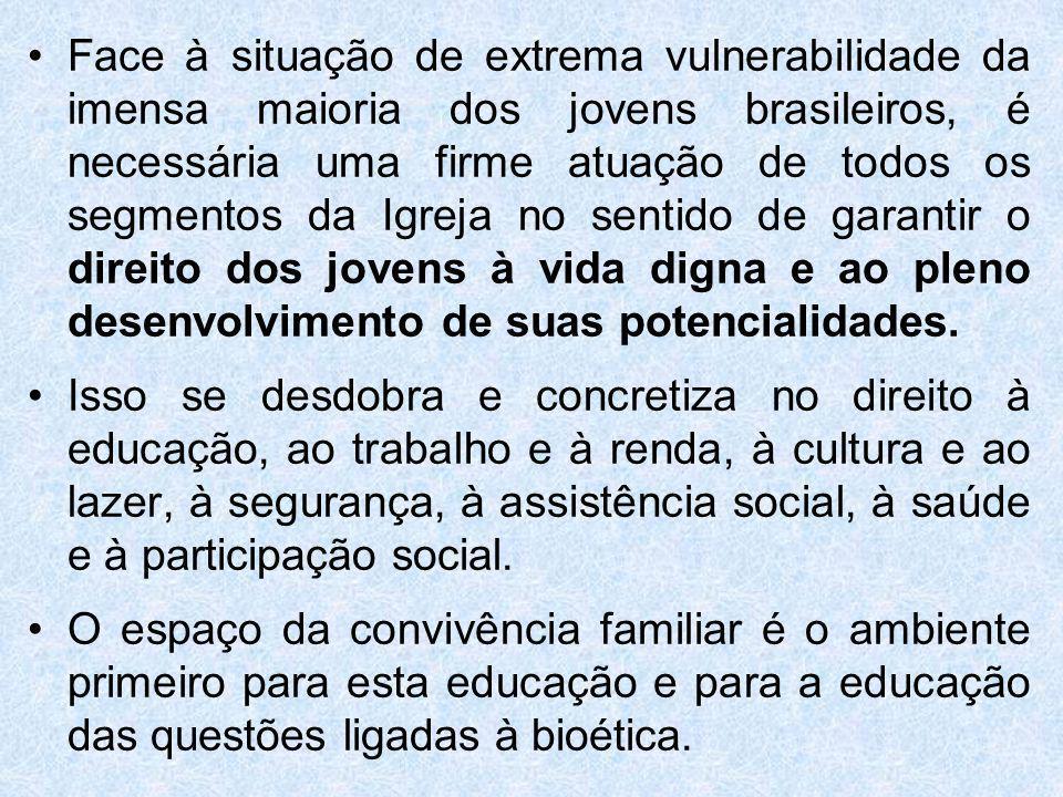 Face à situação de extrema vulnerabilidade da imensa maioria dos jovens brasileiros, é necessária uma firme atuação de todos os segmentos da Igreja no