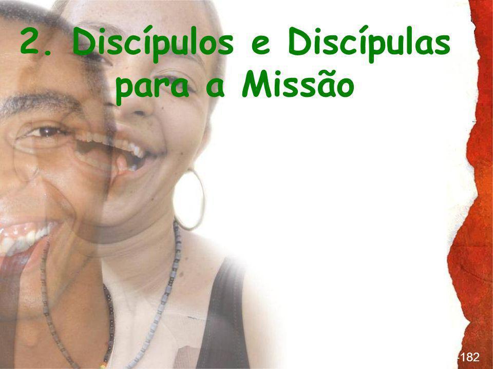parágrafo 175-182 2. Discípulos e Discípulas para a Missão