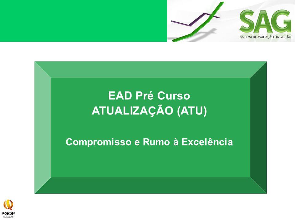 EAD Pré Curso ATUALIZAÇÃO (ATU) Compromisso e Rumo à Excelência