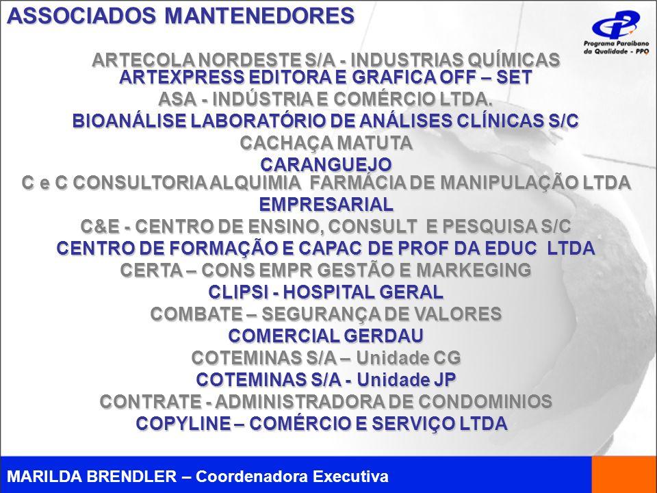 MARILDA BRENDLER – Coordenadora Executiva ARTECOLA NORDESTE S/A - INDUSTRIAS QUÍMICAS ARTEXPRESS EDITORA E GRAFICA OFF – SET ASA - INDÚSTRIA E COMÉRCI