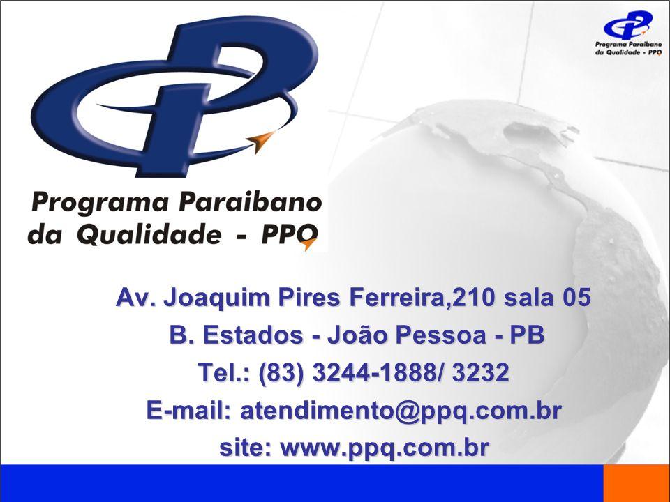 Av. Joaquim Pires Ferreira,210 sala 05 B. Estados - João Pessoa - PB B. Estados - João Pessoa - PB Tel.: (83) 3244-1888/ 3232 E-mail: atendimento@ppq.