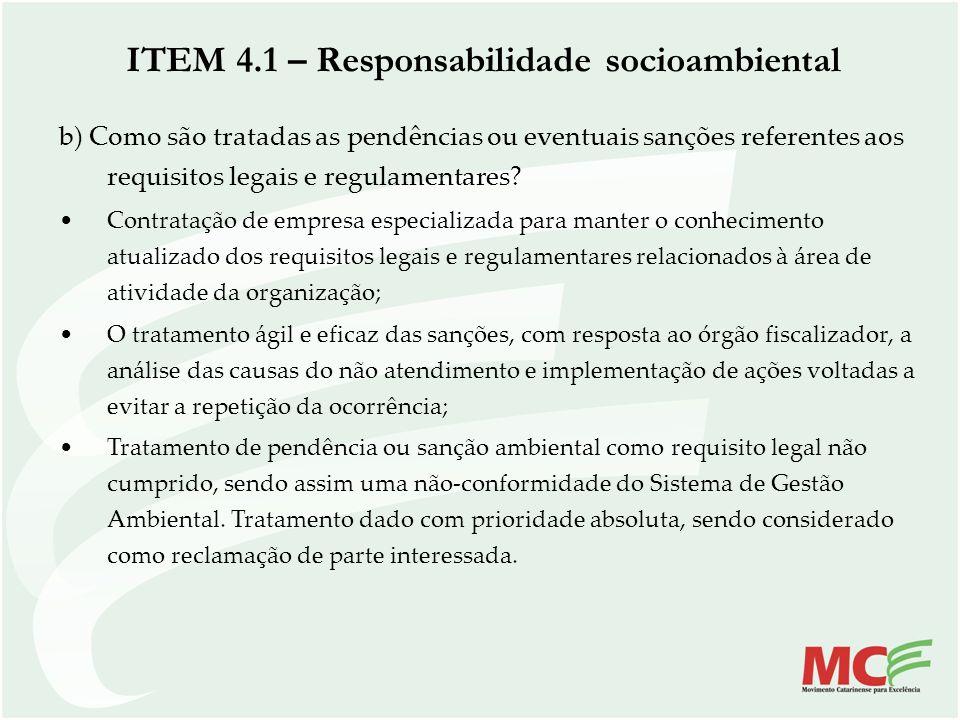 b) Como são tratadas as pendências ou eventuais sanções referentes aos requisitos legais e regulamentares? Contratação de empresa especializada para m