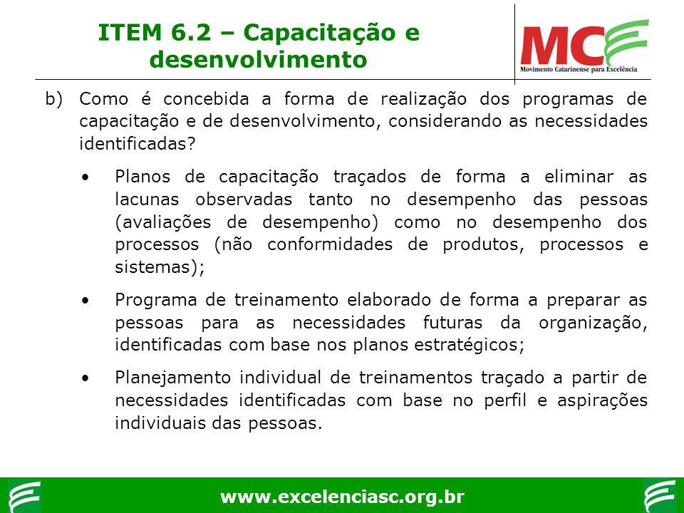 www.excelenciasc.org.br b)Como é concebida a forma de realização dos programas de capacitação e de desenvolvimento, considerando as necessidades ident