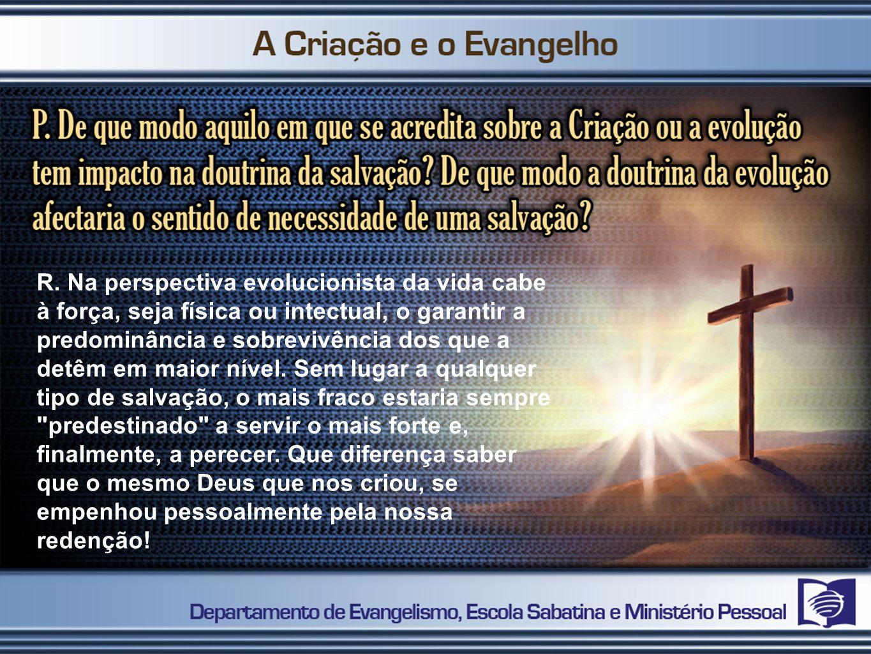 R.Deus é Deus precisamente pelo que de Si próprio nos mostra.
