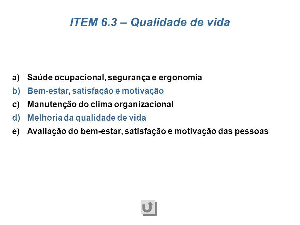 a)Identificação das necessidades de capacitação e desenvolvimento b)Compatibilização das necessidades c)Cultura da excelência e aprendizado organizaci