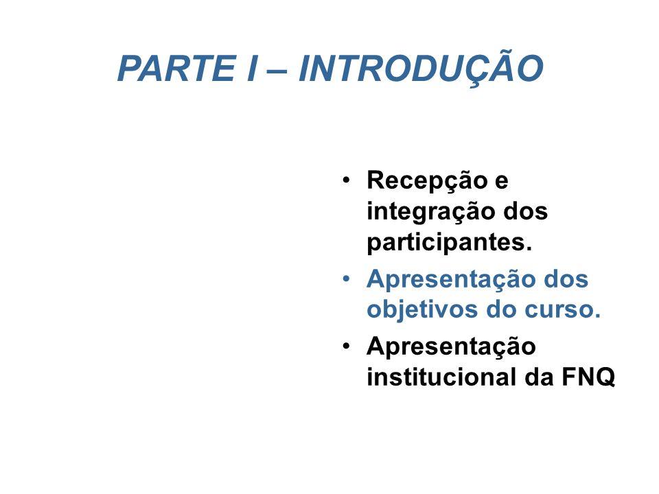 Agenda do Curso 2º. Dia 2o. DIA MANHÃ Parte IV PROCESSO DE AVALIAÇÃO: ETAPA I Diretrizes para produção de comentários – processos gerenciais Diretrize