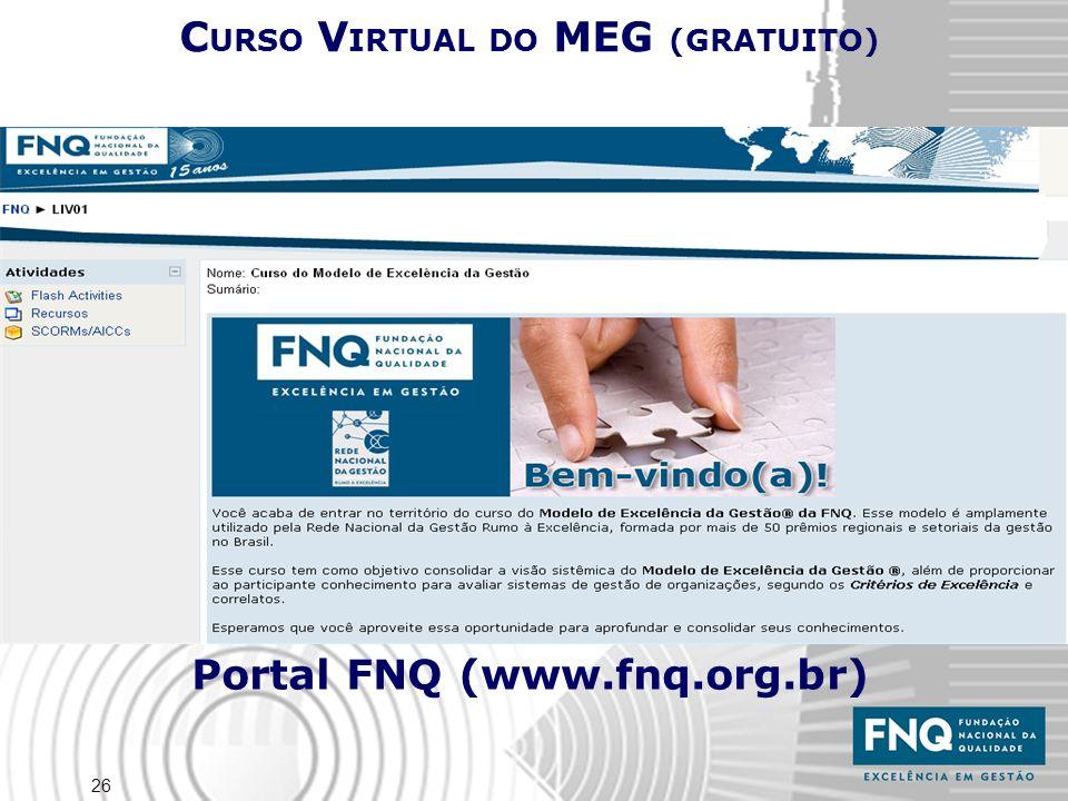 26 C URSO V IRTUAL DO MEG (GRATUITO) Portal FNQ (www.fnq.org.br)