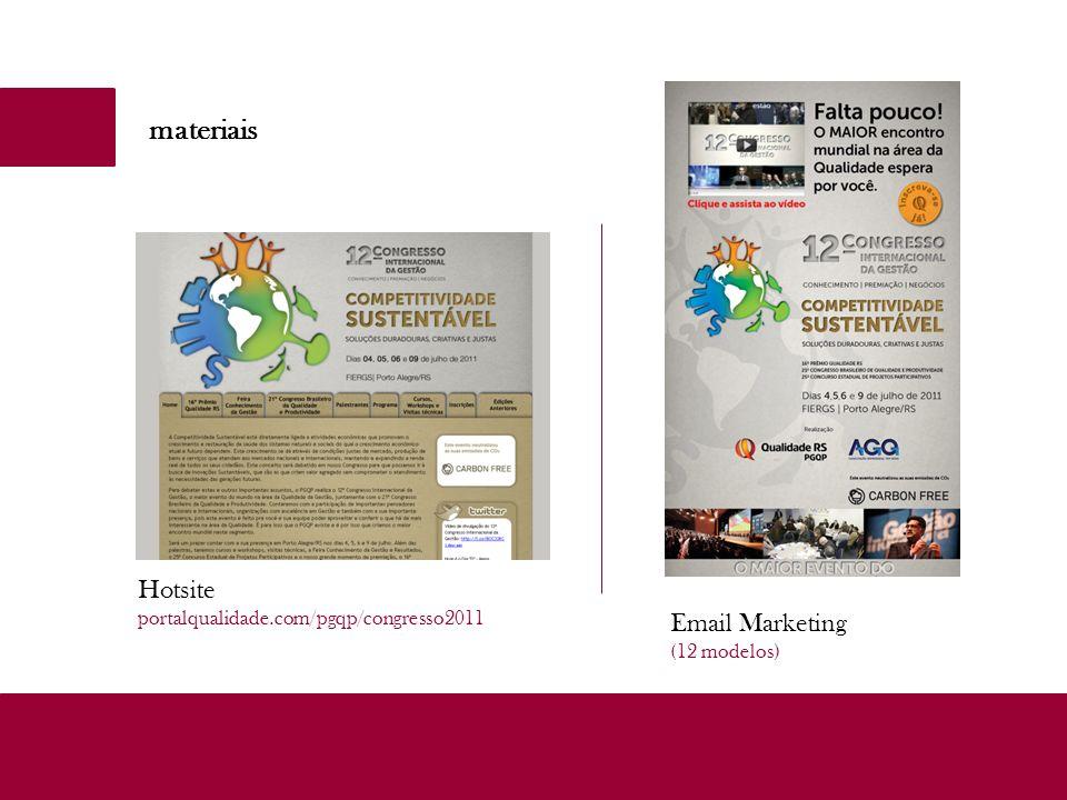 materiais Hotsite portalqualidade.com/pgqp/congresso2011 Email Marketing (12 modelos)