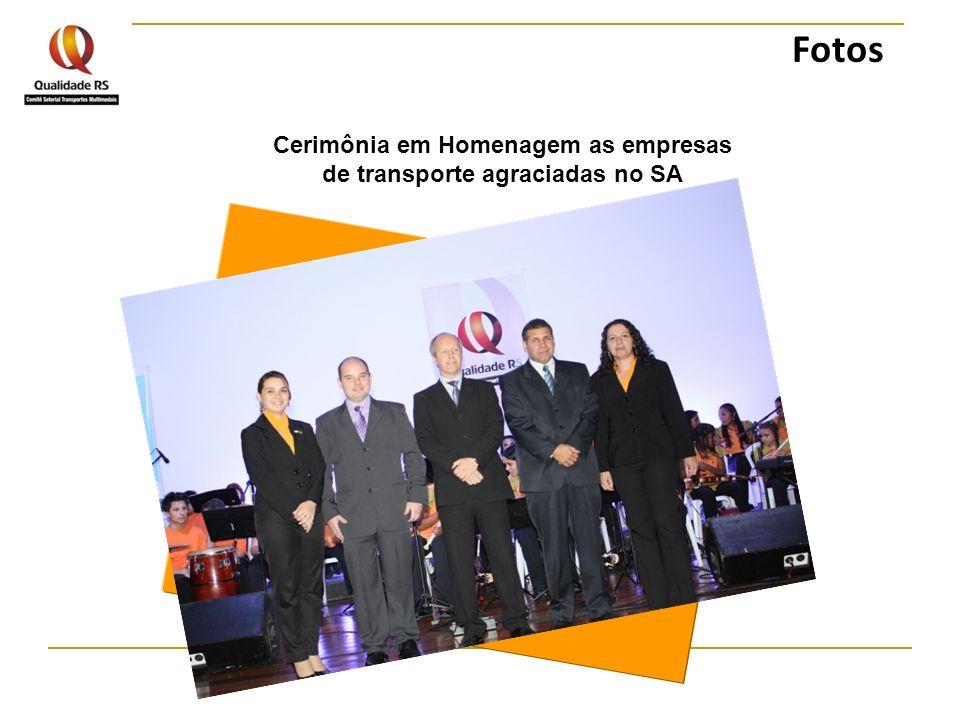 Cerimônia em Homenagem as empresas de transporte agraciadas no SA Fotos