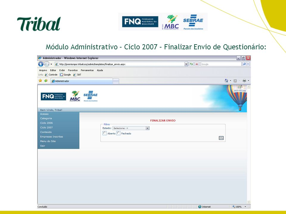 Módulo Administrativo – Ciclo 2007 – Finalizar Envio de Questionário: