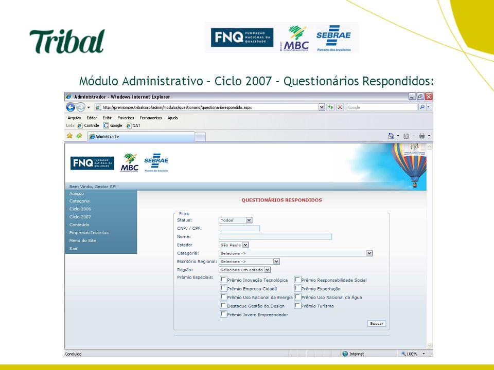 Módulo Administrativo – Ciclo 2007 – Questionários Respondidos: