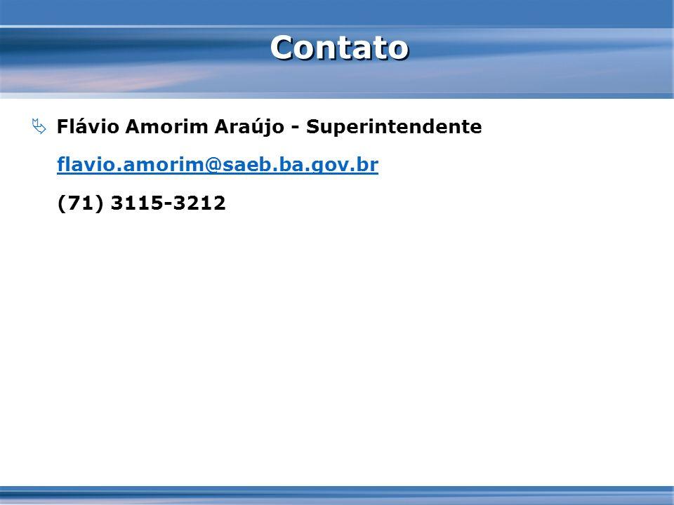 Contato Flávio Amorim Araújo - Superintendente flavio.amorim@saeb.ba.gov.br (71) 3115-3212