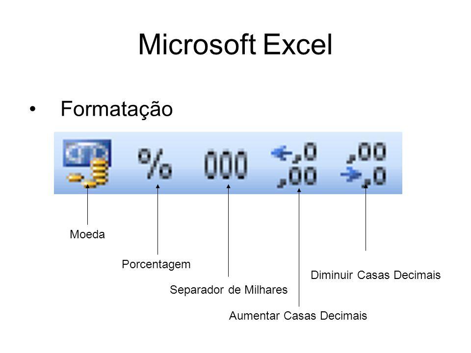 Microsoft Excel Funções Se() Exemplo: =se(A1<5;Aprovado;Reprovado)