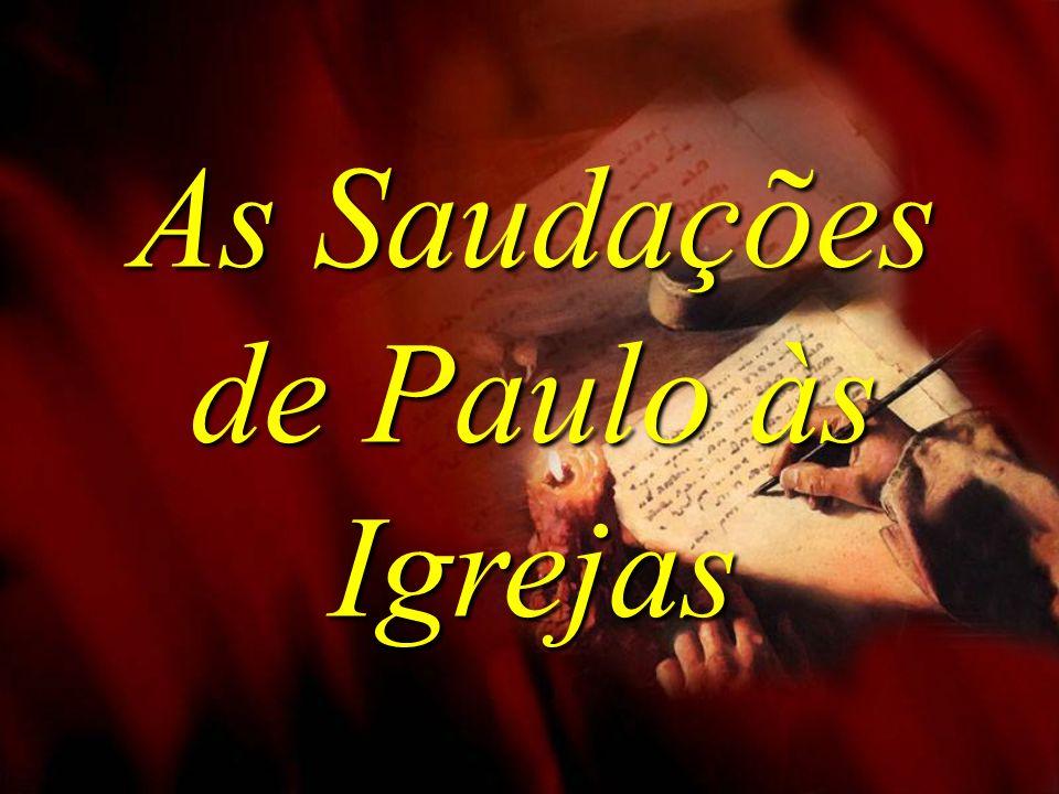As Saudações de Paulo às Igrejas