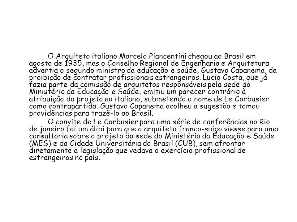 O Arquiteto italiano Marcelo Piancentini chegou ao Brasil em agosto de 1935, mas o Conselho Regional de Engenharia e Arquitetura advertia o segundo mi