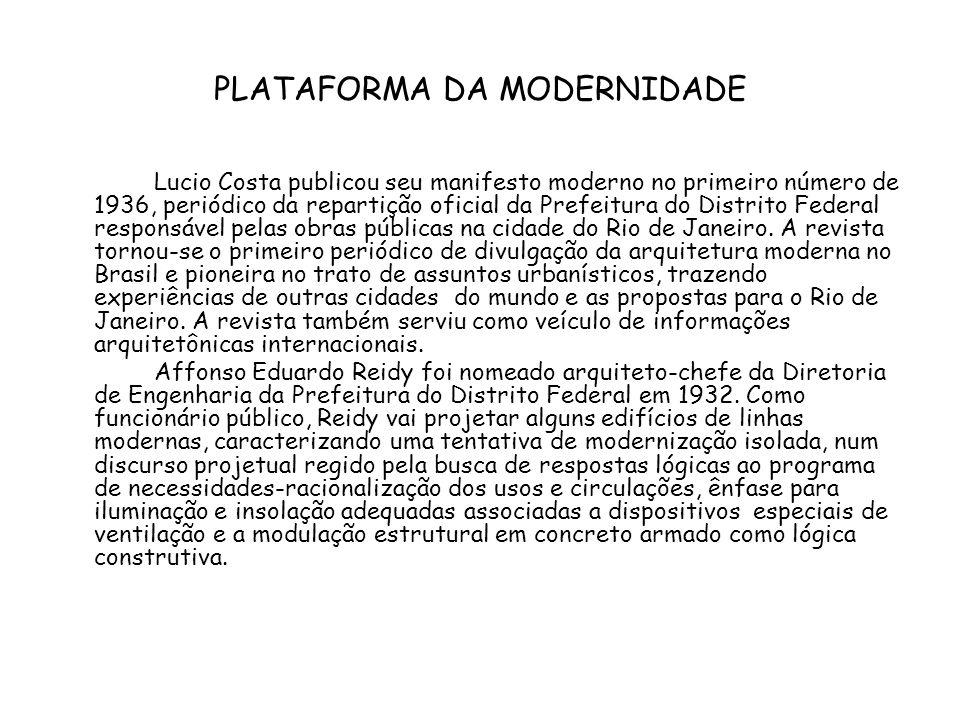 OS FRUTOS DA REFORMA Luiz Carlos Nunes de Souza, nascido em Minas Gerais, foi o presidente do diretório acadêmico que liderou a greve contra o afastamento de Lucio Costa da direção da Escola nacional de Belas Artes em 1931.