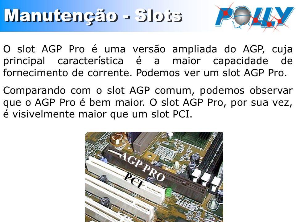 O slot AGP Pro é uma versão ampliada do AGP, cuja principal característica é a maior capacidade de fornecimento de corrente. Podemos ver um slot AGP P