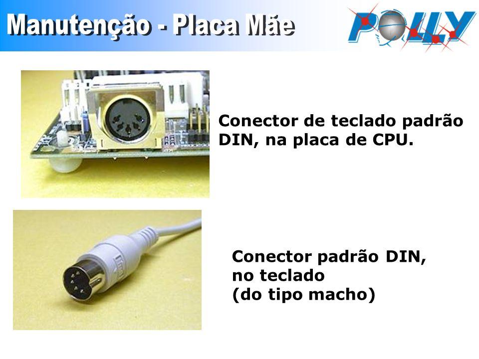 Conector de teclado padrão DIN, na placa de CPU. Conector padrão DIN, no teclado (do tipo macho)
