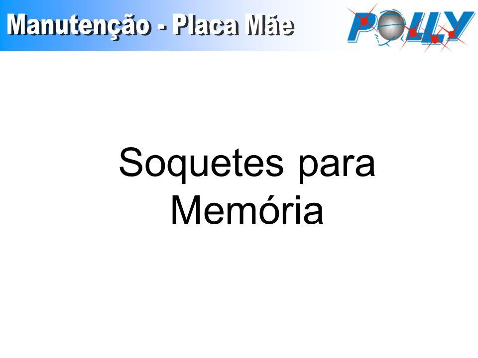 Soquetes para Memória