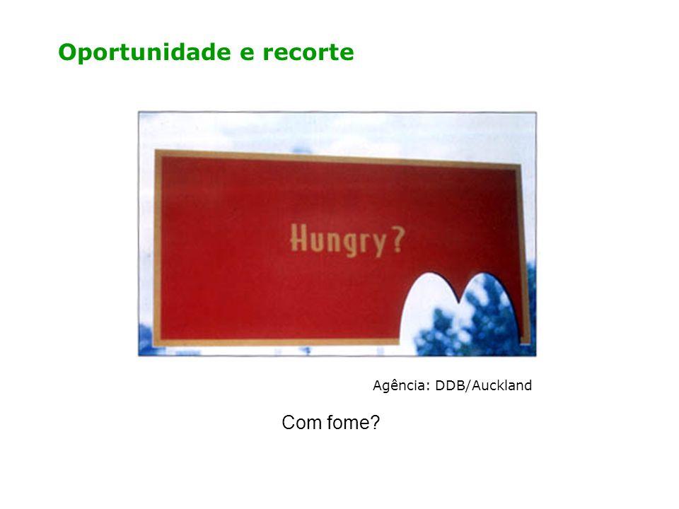 Oportunidade e recorte Agência: DDB/Auckland Com fome?