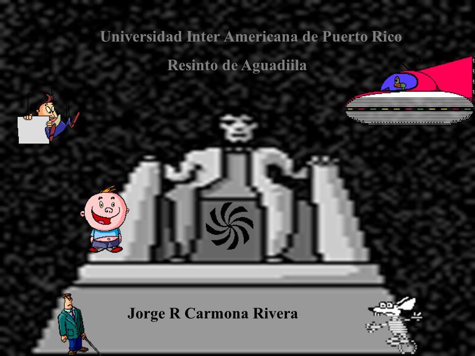 Universidad Inter Americana de Puerto Rico Resinto de Aguadiila Jorge R Carmona Rivera