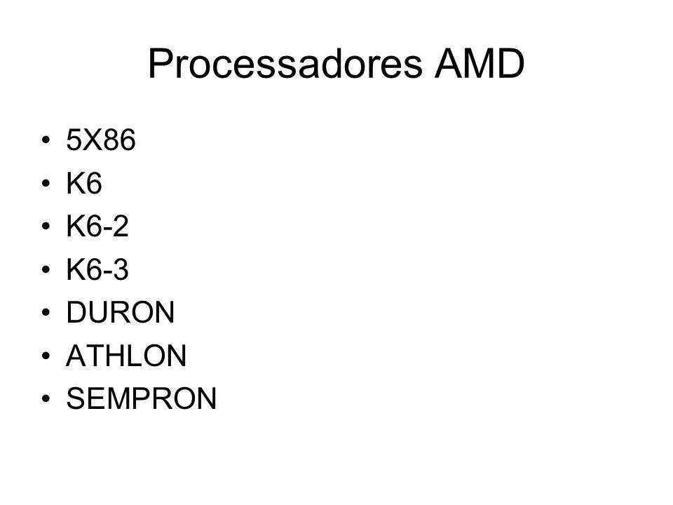 Processadores AMD 5X86 K6 K6-2 K6-3 DURON ATHLON SEMPRON