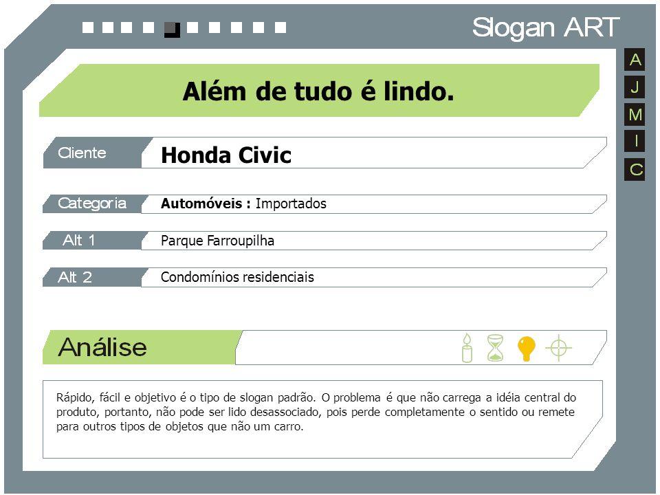 Honda Civic Automóveis : Importados Parque Farroupilha Condomínios residenciais Além de tudo é lindo. Rápido, fácil e objetivo é o tipo de slogan padr