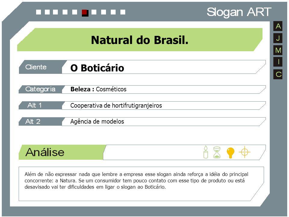 O Boticário Beleza : Cosméticos Cooperativa de hortifrutigranjeiros Agência de modelos Natural do Brasil. Além de não expressar nada que lembre a empr