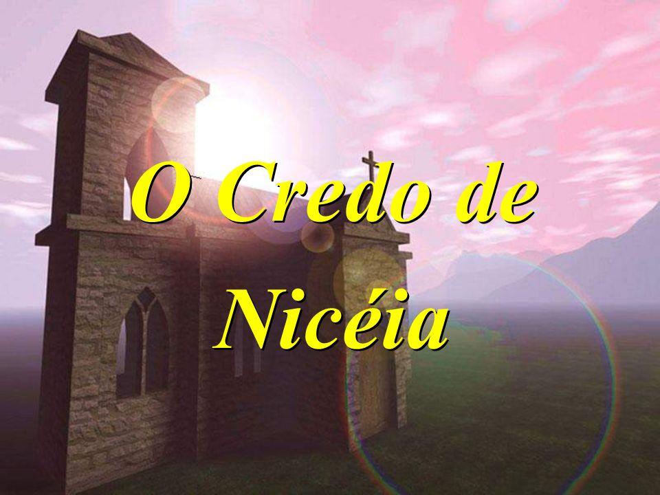 O Credo de Nicéia