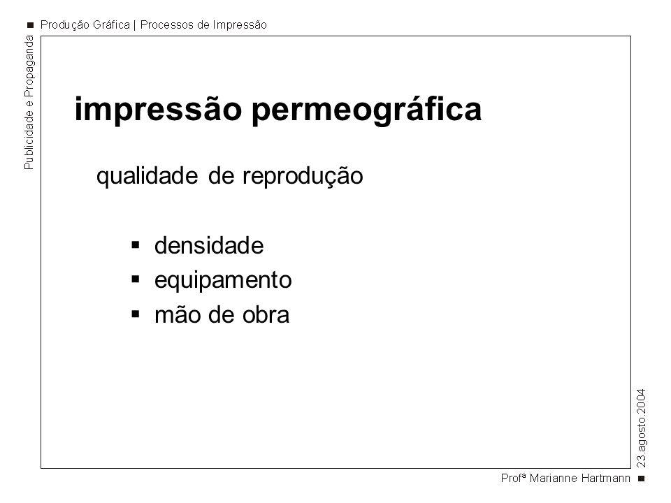 impressão permeográfica áreas de atuação publicidade exterior.