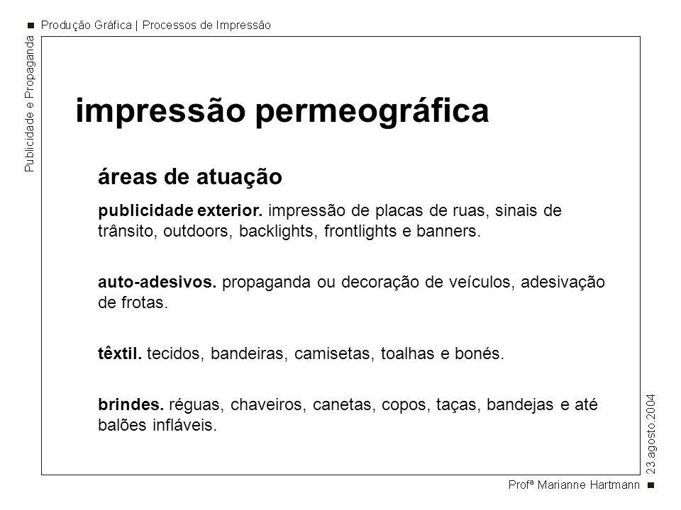 impressão permeográfica áreas de atuação embalagens.